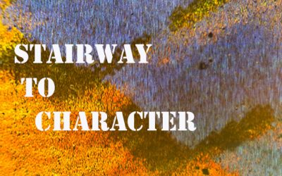 Stairway to Character